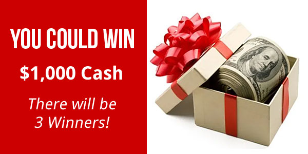 Enter to win $1,000 cash