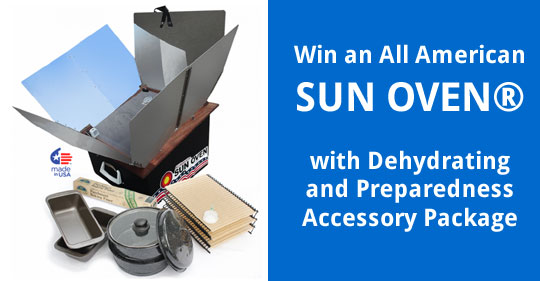 Win an All American SUN OVEN® with Dehydrating and Preparedness Accessory Package