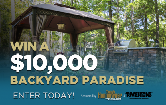 Today's Homeowner Pavestone's Backyard Paradise Contest