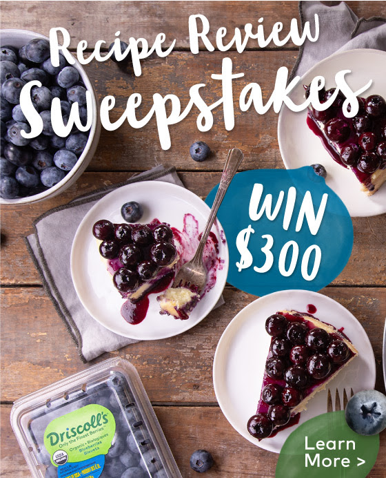 Driscoll S Spring Recipe Review Sweepstakes Sweetiessweeps Com