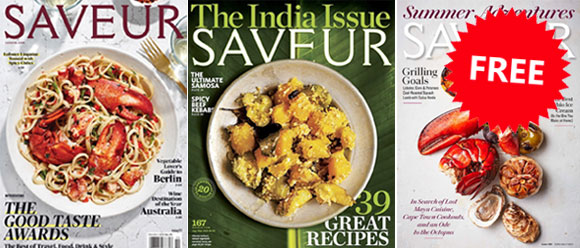 Enjoy one year ofSaveur Magazine mailed to your door. No strings attached and you'll never receive a bill.