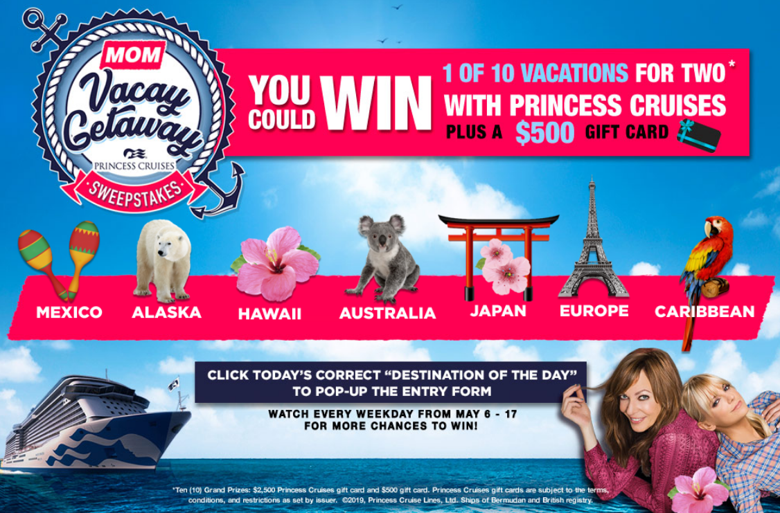 """Here's your chance to win 1 of 10 cruise vacations when you submit today's Mom Vacation """"Destination of the Day"""". Winners will receive a Princess Cruise vacation for 2 PLUS $500 gift card!"""