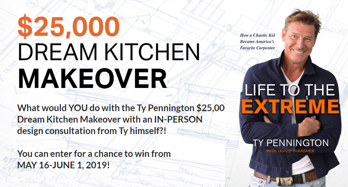 What would YOU do with the Ty Pennington $25,000 Dream Kitchen Makeover with an IN-PERSON design consultation from Ty himself?! Enter for a chance to win now!