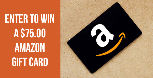Enter for your chance to win a $75 Amazon Gift Card.