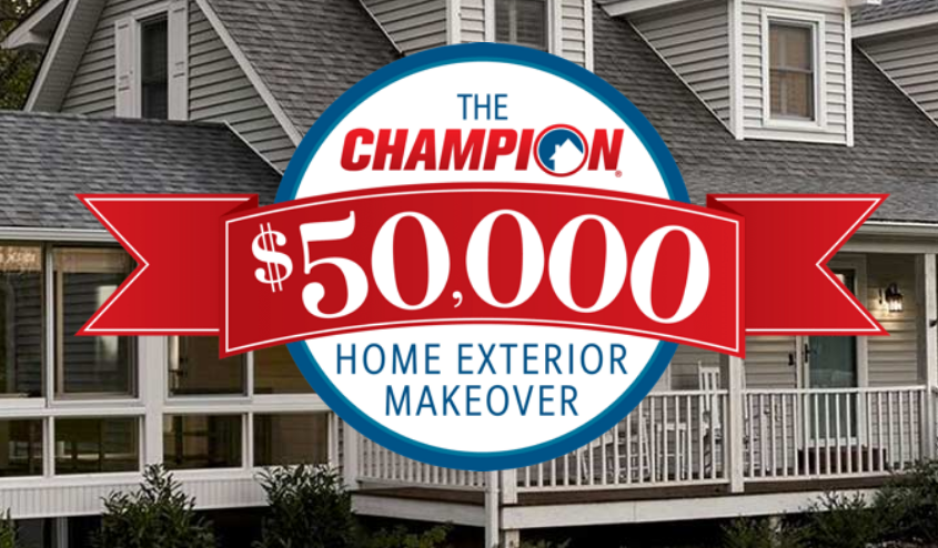 Enter The Champion Windows Sweepstakes for your chance to win a $50,000 Home Exterior Makeover