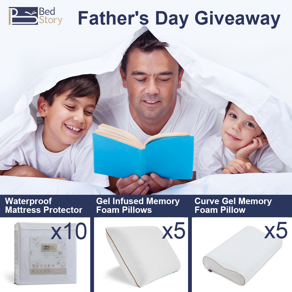 Enter BedStory's Father's Day Giveaway for your chance to winBedStory Waterproof Mattress Protectors, Gel Infused Memory Foam Pillows, or Curve Gel Memory Foam Pillows