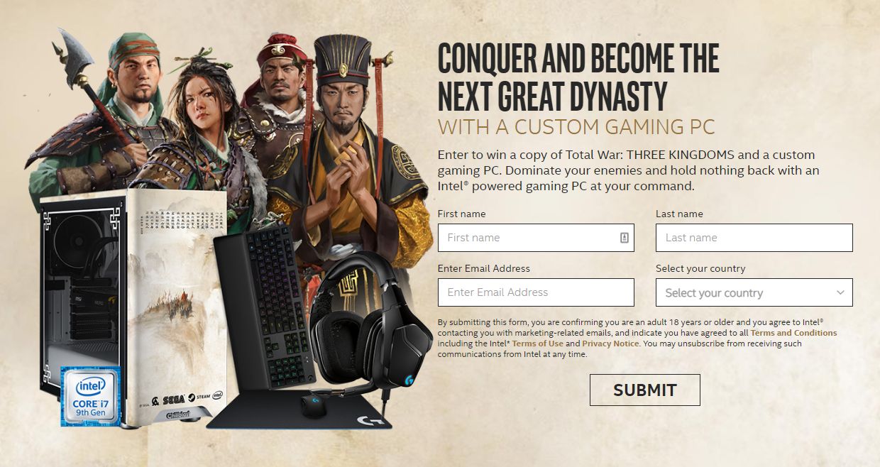 Enter the Intel Gaming Access Sweepstakes for your chance to win a copy of Total War: THREE KINGDOMS and a custom gaming PC. Dominate your enemies and hold nothing back with an Intel® powered gaming PC at your command.