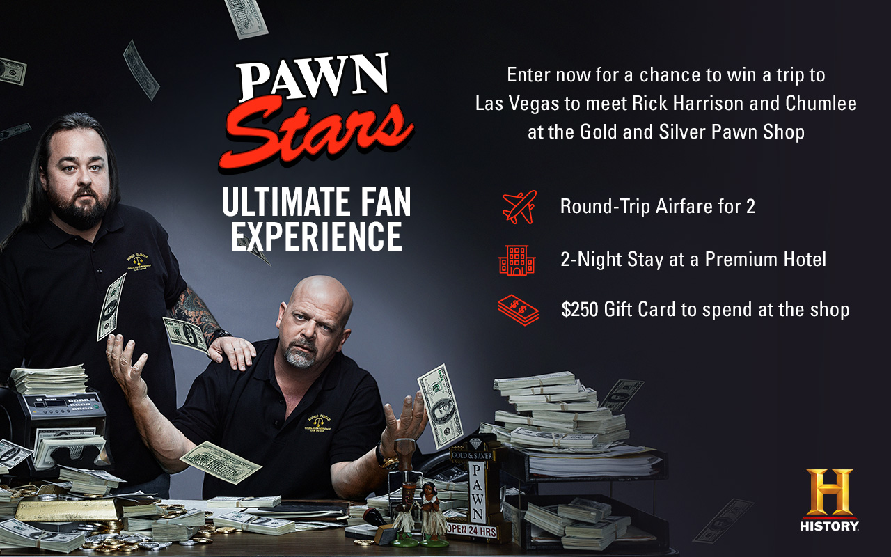 Enter now for your chance to win a trip to Las Vegas to meet Rick Harrison and Chumlee at the Gold and Silver Pawn Shop when you enter the History Channel Pawn Stars Ultimate Fan Sweepstakes
