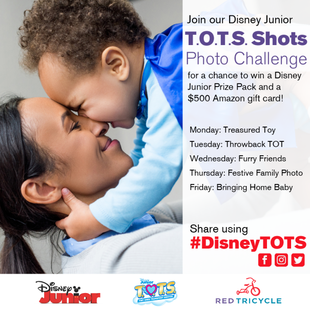 Join the Red Tricycle Disney Junior T.O.T.S. Shots Photo Challenge for a chance to win a $500 Gift Card or a daily Disney Junior Prize Pack.
