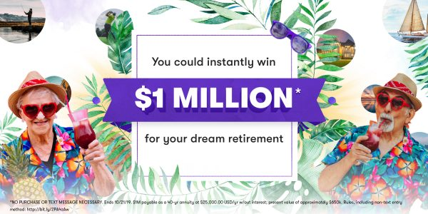 Complete Stash Investment's Free Retirement Calculator for your chance to win gift cards or even a $1,000,000.00 Annuity. Over 36,000 prizes are up for grabs in Your Million-Dollar Stash: $1M Instant Win Game