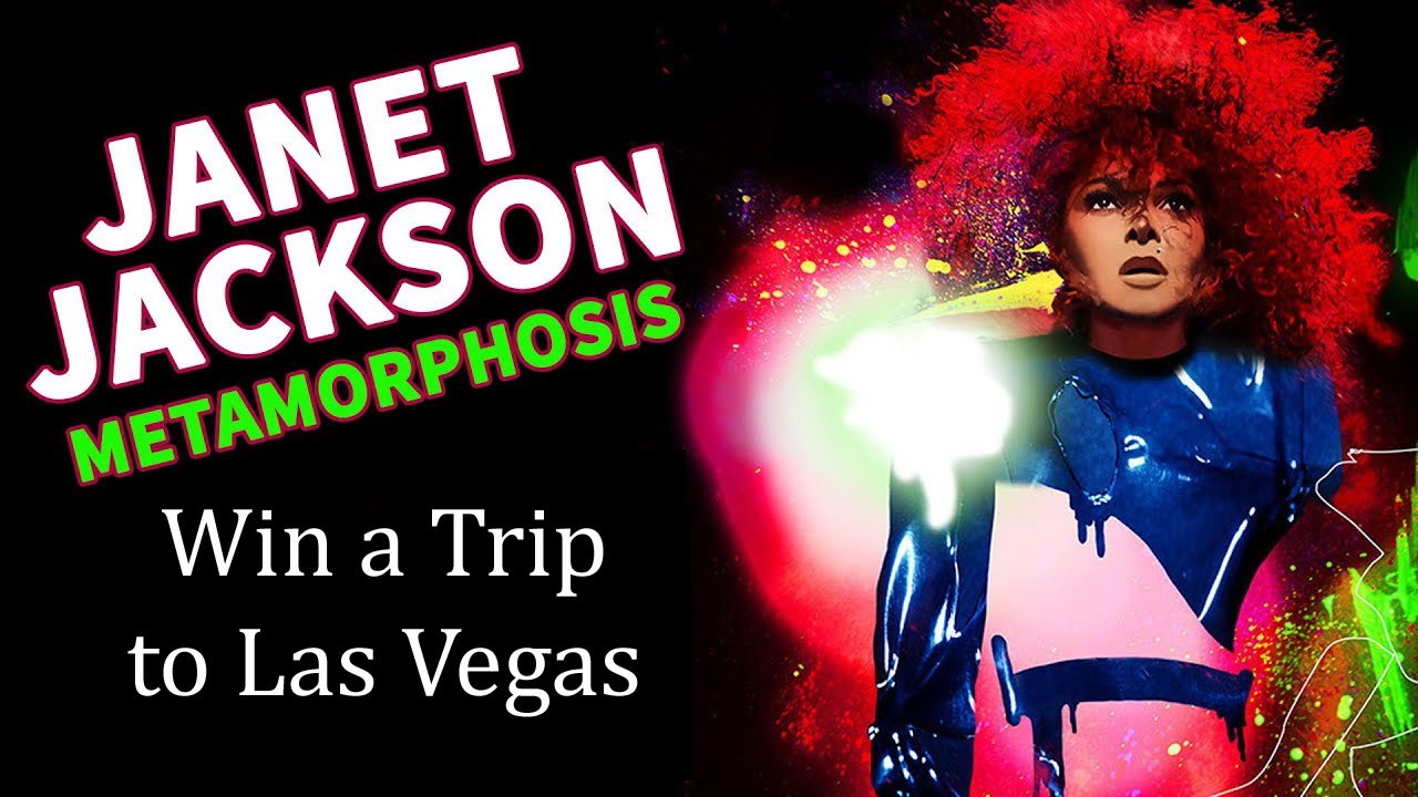 Enter for your chance to win a trip to the Janet Jackson Metamorphasis concert in Las Vegas, Nevada.