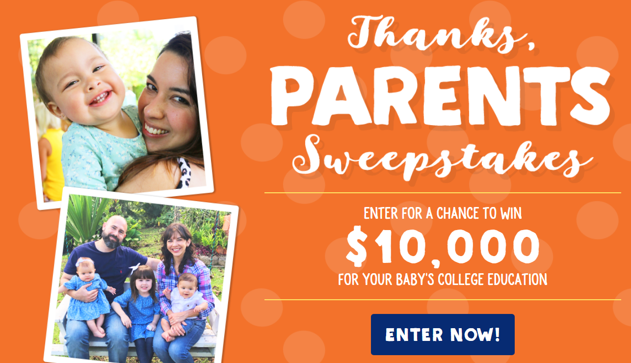 Enter the Stonyfield Farm Thanks, Parents Sweepstakes for your chance to win $10,000 towards your child's college education.