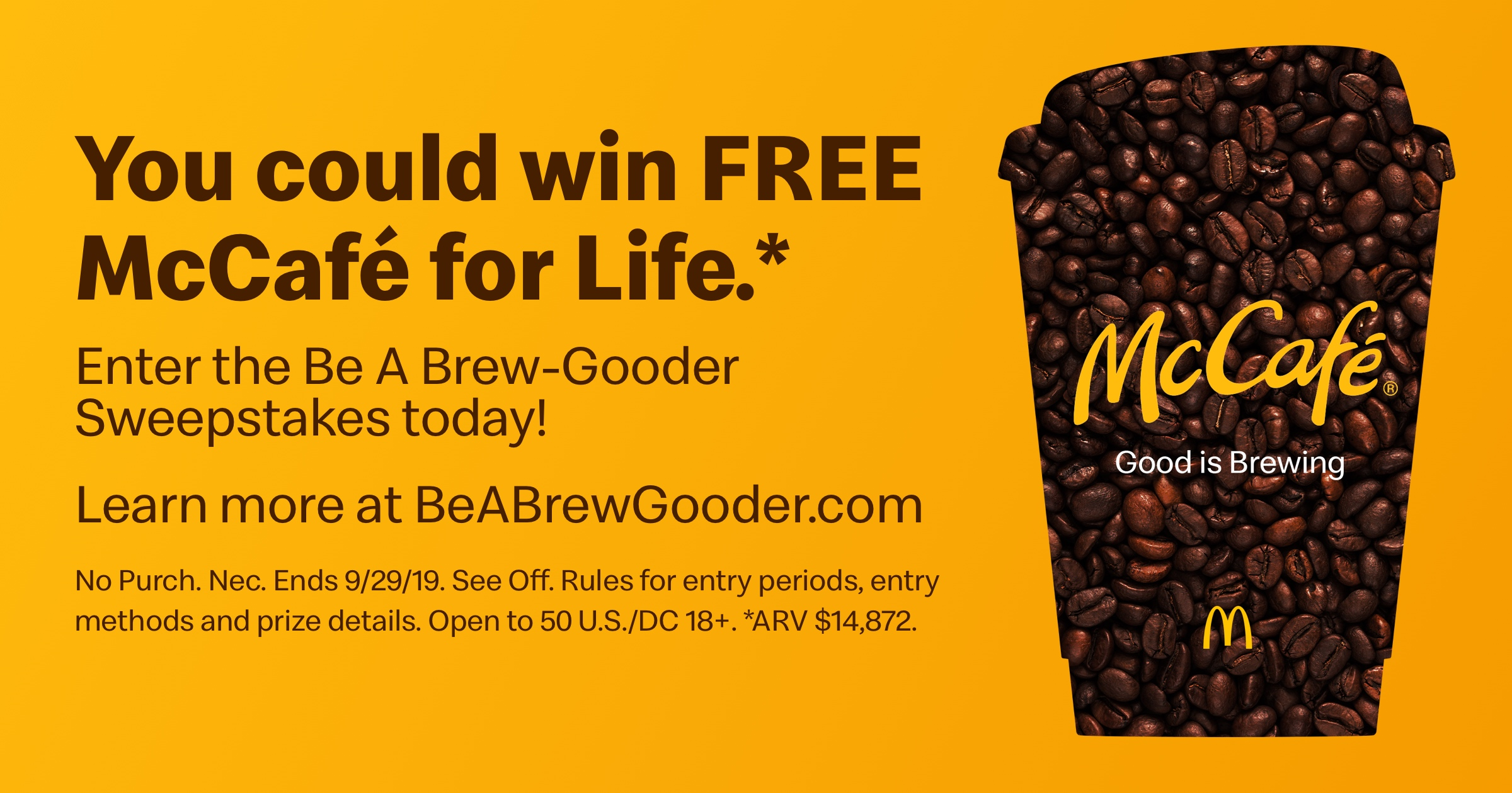 """McDonald's is hosting their """"McCafé Be A Brew-Gooder Sweepstakes"""" through September 29th. Nominate someone who """"has done something good big or small"""" for a chance to win McCafé for Life for yourself and your nominee."""