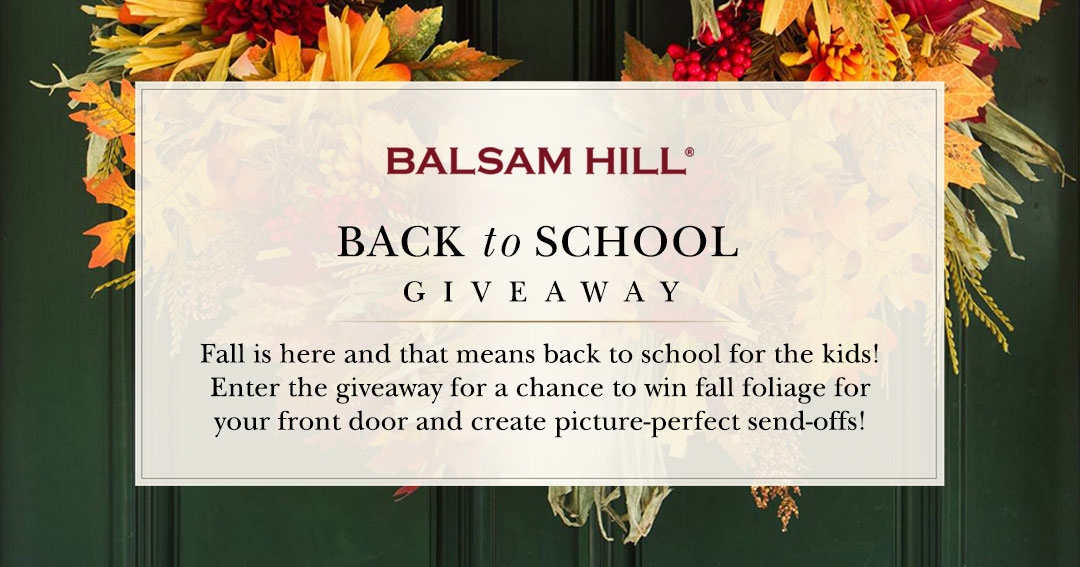 Fall is here and that means back to school for the kids! Enter Balsam Hill's giveaway for a chance to win fall foliage for your front door and create picture-perfect send-offs! #BHBackToSchool #BalsamHill