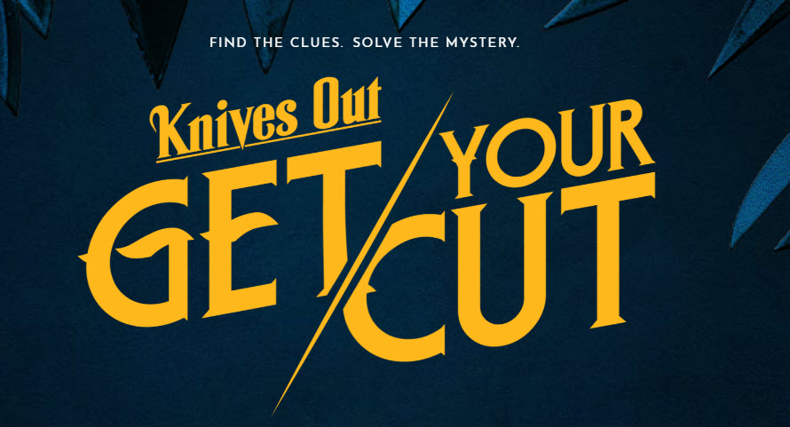 3,105 WINNERS! Enter for your chance to win $250,000 in cash, A Trip to the Los Angeles Premiere or one of 3,000 other prizes in the Lionsgate Get Your Knives Out Sweepstakes.