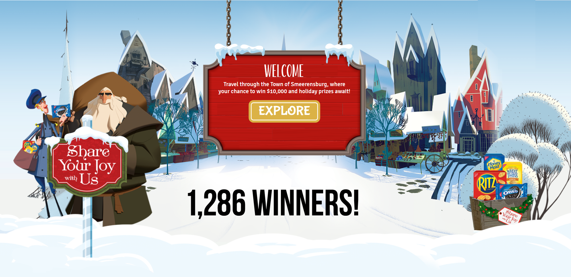 1,286 WINNERS! Play the Nabisco Share Your Joy With Us Instant Win Game 3 times daily to win prizes instantly and be entered to win the grand prize, $10,000 awarded in the form of a check