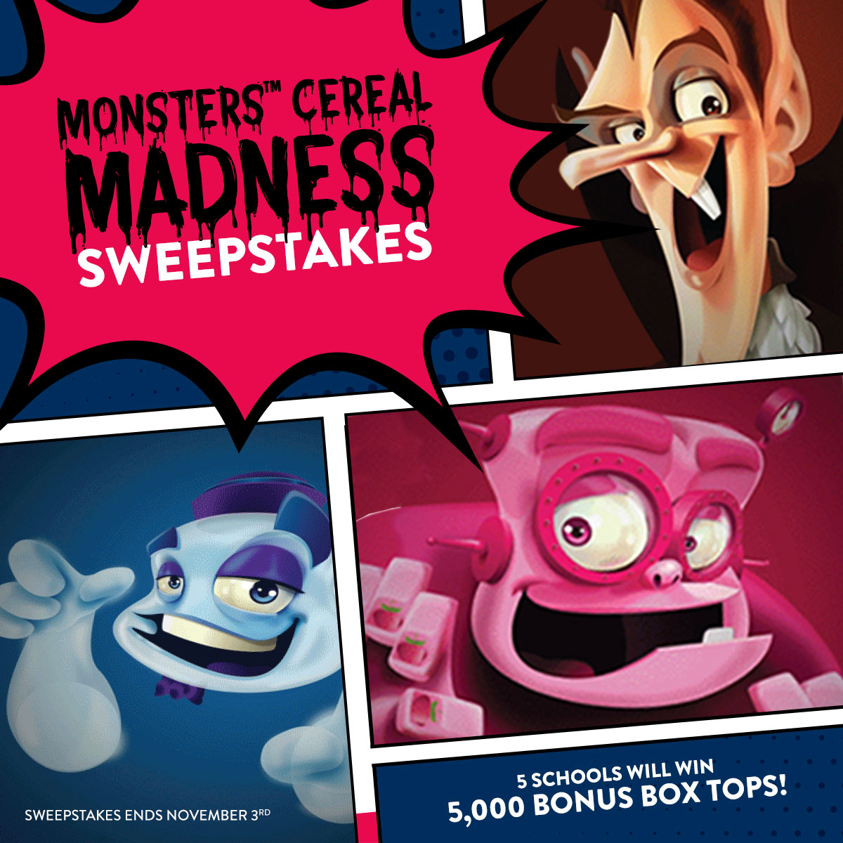 Win Box Tops for Education Bonus Box Tops for your school when you enter the Box Tops for Education Monsters Cereal Sweepstakes by mail or with purchase. Scan your receipt on the Box Tops app for a chance to win 5,000 Bonus Box Tops for your school.