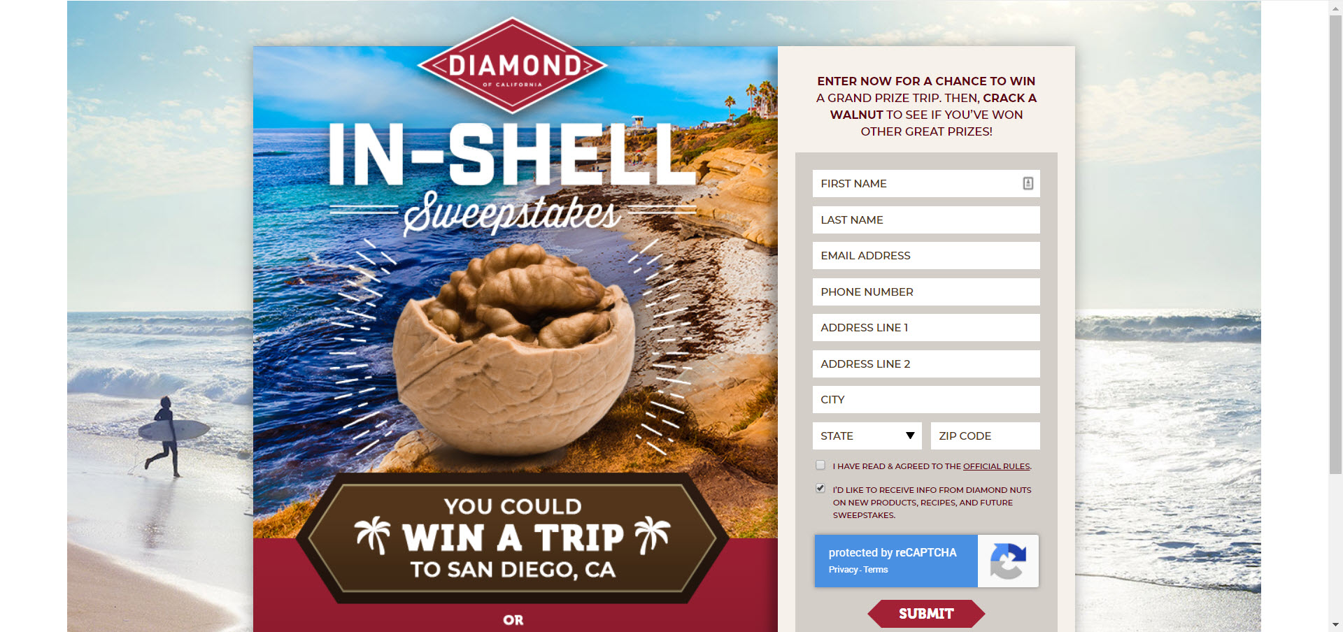 189 WINNERS! Play the Diamond Foods In-Shell Instant Win Game daily for your chance to win a prize instantly and be entered into the gran prize drawing to win a trip for two to San Diego, California.