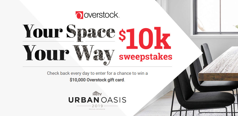 Enter for your chance to win a $10,000 Overstock.com gift card from HGTV. Check back every day to enter for a chance to win