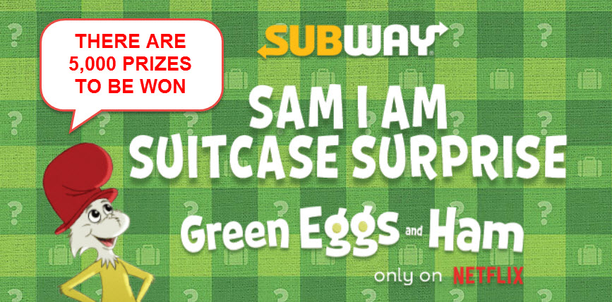 5,001 PRIZES! Play the Subway's Sam I am Suitcase Surprise Instant Win Game for your chance to win trip to any U.S. city of your choice Plus, you could instantly a Free Subway card instantly!