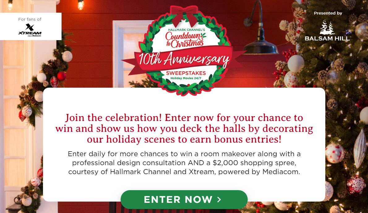 Enter now for your chance to win a $2,500 home makeover so you can deck the halls this holiday. Enter daily for more chances to win a room makeover along with a professional design consultation AND a $2,000 shopping spree, courtesy of Hallmark Channel andRCN.