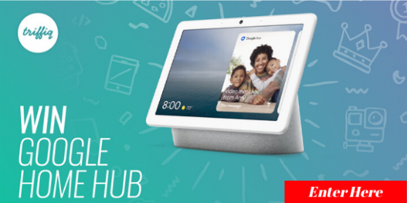 Enter for your chance to win a Google Home Hub Valued at $140. Log in or sign up for a Free Triffiq account, watch a video and answer a relevant question to be in with a chance to win.
