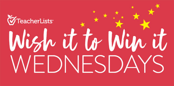 TeacherLists.com Wish it to Win it Wednesdays Sweepstakes