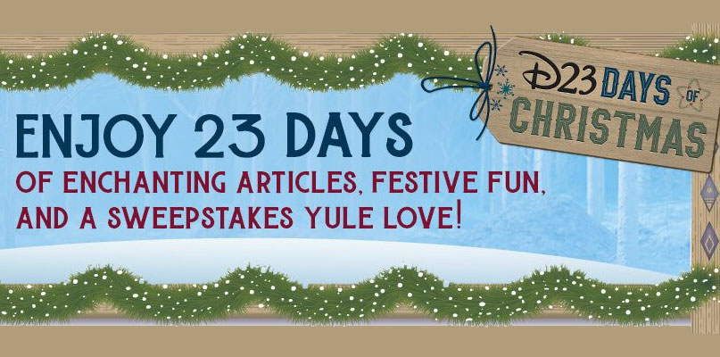 Become a D23 Member today (hint: it's Free!) for you can enter for your chance to win daily Disney prizes. D23 is bringing holly, jolly, and magic this holiday season with daily content made especially for YOU! Enjoy flurries of fun with stories of wonder and delight—and daily giveaways that'll make all your wishes come true! Be sure to check back daily for updates and ways to win very merry prizes!