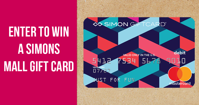 Enter for your chance to win a$50 Simon Malls gift card.