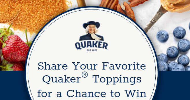Share Your Favorite Quaker Oatmeal Toppings for a chance to win prizes instantly! Enter everyday for a chance to win