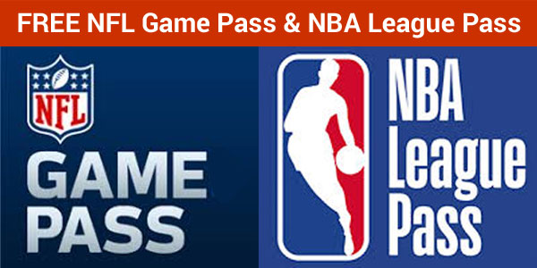 FREE NFL Game Pass and NBA League Pass Subscriptions