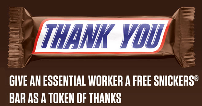 Give a Free Snickers Bar to Someone on the Frontlines