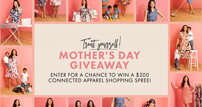 Connected Apparel is giving away a $200 shopping spree on ConnectedApparel.com to one lucky mom as part of your commitment to treat yourself this Mother's Day. We want you to look and feel comfortable and confident every single day! Easy peasy! After all, we know time is precious and wanted to make this giveaway fun and easy to participate in.