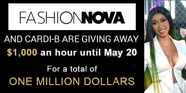 Have you been impacted by #Covid-19? Share your story for a chance to win $1,000 in cash from #CardiB and #FashionNova One winner will be chosen per hour until May 19th! #CardiB and Fashion Nova will donate $1000 every hour for the next 42 days until May 20th totaling $1MM through Fashion Nova Cares Contest. Enter the Fashion Nova Cares Giveaway With Cardi B for a chance to win $1000 to help those impacted by the Coronavirus.