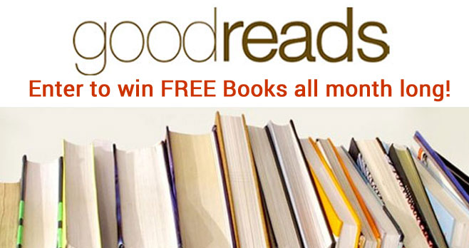 Goodreads Monthly Book Giveaways Roundup - Enter Daily