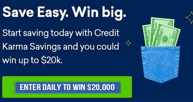 Enter for your chance to win $50,000 in cash from Credit Karma.