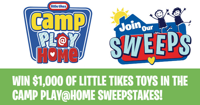 Enter the Little Tikes sweeps for your chance to win the Ultimate CampPlay@HomePrize Pack Winner can win $1,000 Worth of Little Tikes Toys. You could win everything you need to host your own summer camp! You could win one of three prize packs!
