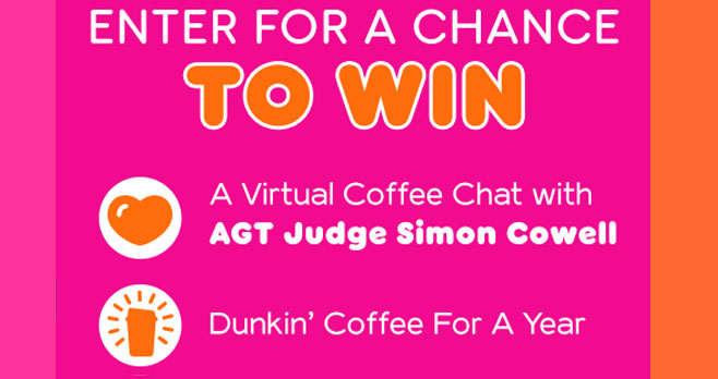 Enter for your chance to win #Dunkin coffee for a year PLUS a virtual chat with #AGT judge Simon Cowell from #NBC America's Got Talent and get a behind-the-scenes backstage virtual tour