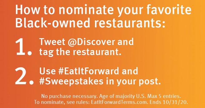 Discover is giving $5 million to Black-owned restaurants through their #EatItForward program. Want to give your favorite Black-owned restaurants a chance to get $25K? Nominate them today!