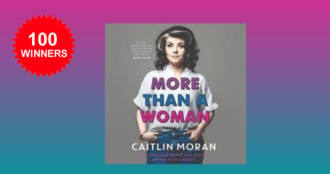 100 WINNERS! Enter for your chance to win an audiobook download of More Than A Woman by Caitlin Moran.