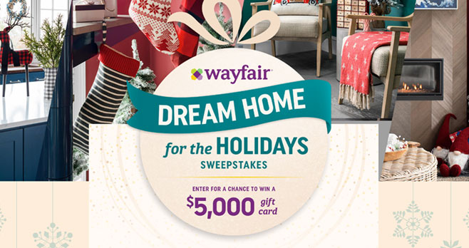 Enter for your chance to win a $5,099 Wayfair gift card from #HGTV. Make your holiday dreams come true with Wayfair. Wayfair sells furniture and home-goods from more than 11,000 global suppliers.