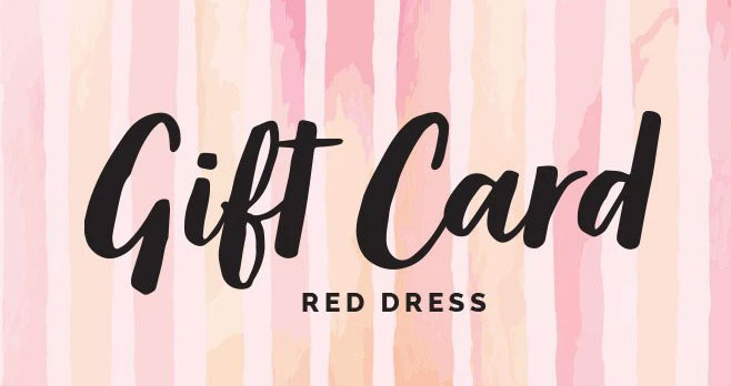 Enter for your chance to win a$100 Red Dress Boutique Gift Card Red Dress was inspired from a love of fashion and a fear of complacency. Epic Restocks. Always On Trend. Must-Have Looks.