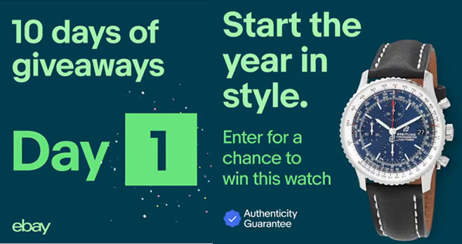 eBay is ringing in the new year with 10 days of luxe watch giveaways. On day 1, They are giving out a Breitling Navitime. #ebaywatches #sweepstakes Follow @eBay to see each day's prize.