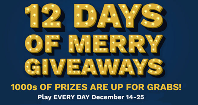 December 14th - December 25th enter Cinemark's 12 Days of Giveaways for your chance to WIN big-screen cheer! There are over 3,900 up for grabs! You can enter everyday for your chance to win #12DaysofGiveaways