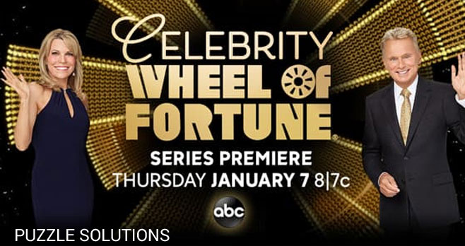 Celebrity Wheel of Fortune $10,000 Giveaway Puzzle Solutions