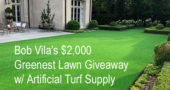 Enter for a chance to win a $2,000 lawn makeover from Artificial Turf Supply and Bob Vila. Imagine enjoying your lawn, all year round, without mowing or watering. This is possible, thanks toArtificial Turf Supply.