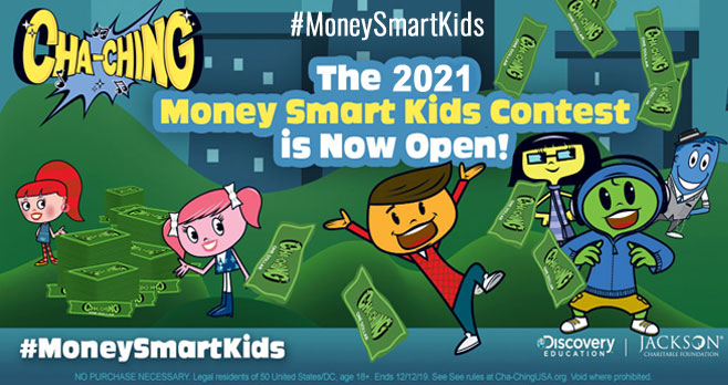 The Cha-Ching Band is back with some big news: the 2021 Money Smart Kids Contest #MoneySmartKids is officially OPEN and you could win $10,000! Open to educators, parents, and community members, vote daily on behalf of your school for the chance at $10,000 to put toward financial education and $1,000 to donate to the charity of your choice.