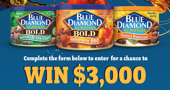 Play the Blue Diamond Super Flavor Instant Win Game every day for your chance to win a Free Blue Diamond Almond Bold Prize Pack and be entered to win the $3,000 cash grand prize!