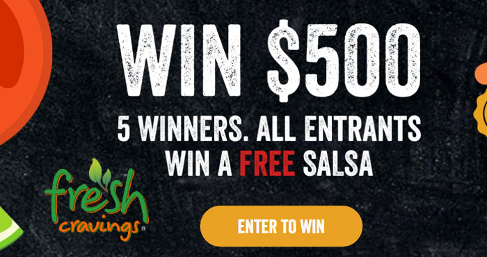 Enter the Fresh Cravings Salsa de Mayo Sweepstakes for your chance to win $500 cash and get a Free printable coupon for a FREE 16 oz tub of Fresh Cravings Salsa
