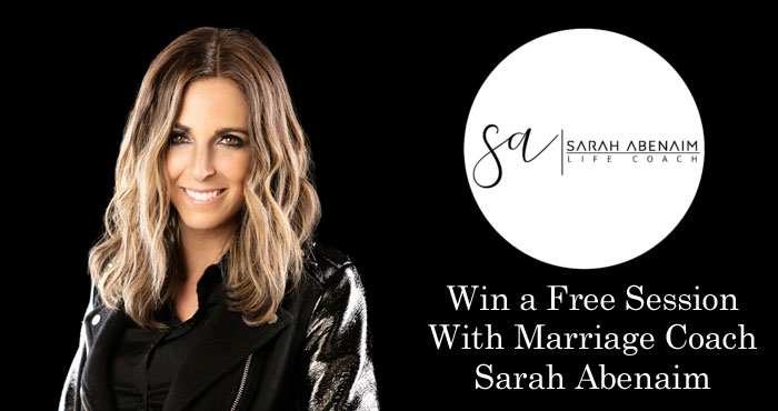 Three winners will receive a FREE session with Marriage Coach Sarah Abenaim to help them let go of their pain to make room for personal growth in their marriages, to create lasting intimacy and connection. Submit an entry for your chance to win!
